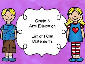 Grade 5 Arts Education I Can Statements List