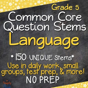 Common Core Question Stems - Grade 5 - Language