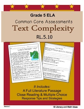 Grade 5 Common Core Assessments:  Text Complexity RL.5.10