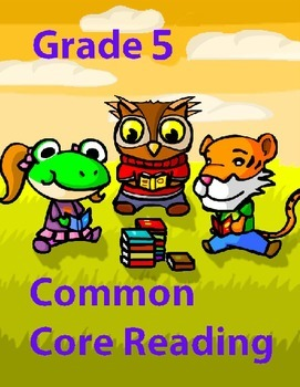 Grade 5 Common Core Reading: Informational Text about The