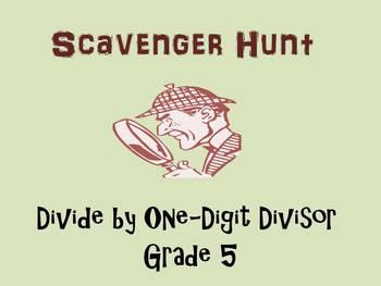Grade 5 Divide by One-Digit Divisor Scavenger Hunt