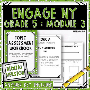 Grade 5 EngageNY Math Module 3 Topic Assessments
