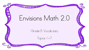 Grade 5 Envisions 2.0 Vocab Topic 1 (Full Set)