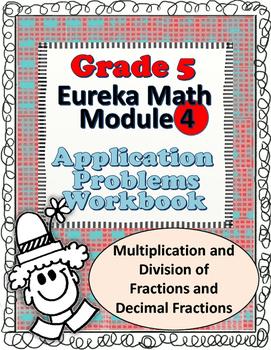 Grade 5  Math Module 4 Application Problems Student Workbook!