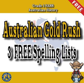 Grade 5 HASS - FREE Spelling List - Australian Gold Rush -