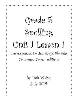 Grade 5 Journeys Unit 1 Lesson 1 spelling