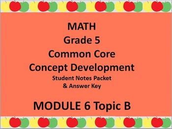 Grade 5 Math Common Core CCSS Student Lesson Pack Module 6