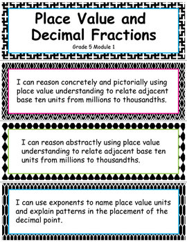 Grade 5 Module 1:Place Value and Decimal Fractions, I CAN