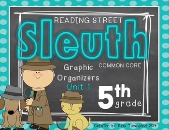 Grade 5 Reading Street SLEUTH Unit 1 Week 1 FREEBIE