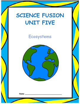 Grade 5 Science Fusion Unit Five Interactive Notebook/Note