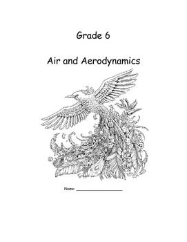 Grade 6 Air and Aerodynamics Full Resource