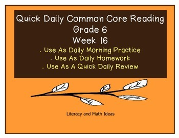 Grade 6 Daily Common Core Reading Practice Week 16 (Parts 1 & 2)