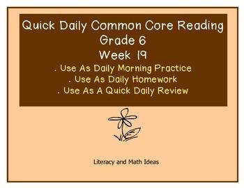 Grade 6 Daily Common Core Reading Practice Week 19 {LMI}