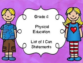 Grade 6 Physical Education I Can Statements List