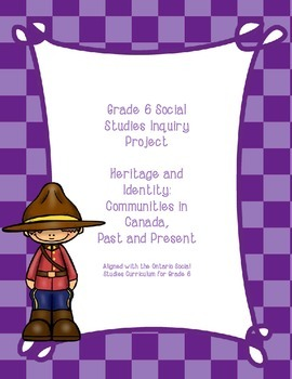 Grade 6 Social Studies Inquiry Project: Heritage and Ident
