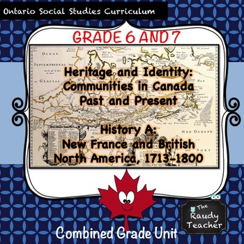 Ontario Social Studies and History Unit (Grades 6 and 7): PART 1