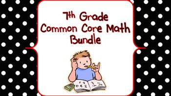 Grade 7 Common Core Math Bundle