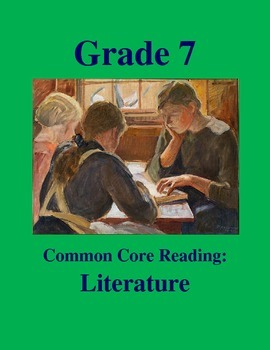 Grade 7 Common Core Reading: Literature -- The Big Important Job