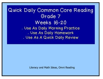 Grade 7 Daily Common Core Reading Practice Weeks 16-20 {LMI}