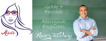 Grade 7 English - Aboriginal Englishes