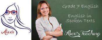 Grade 7 English - English in spoken texts