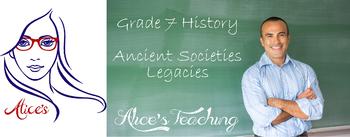 Grade 7 History - Ancient Societies Legacies