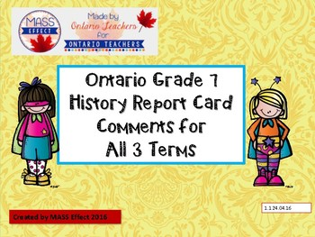 Grade 7 History Report Card Comments, ALL 3 TERMS! - Ontar