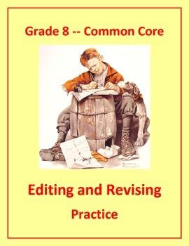 Grade 8 Common Core Language: Editing & Revising Practice #4