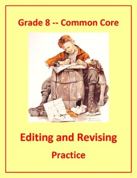 Grade 8 Common Core Language: Editing & Revising Practice #5