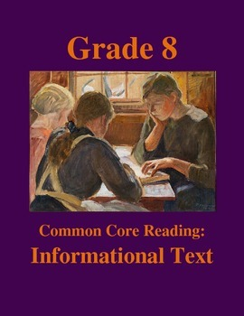 Grade 8 Common Core Reading: Informational Text --The Hist