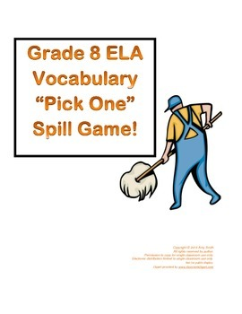 "Grade 8 ELA Vocabulary ""Pick One"" SPILL Game (35 pgs.)"
