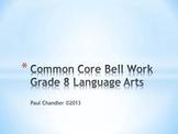 Grade 8 Language Arts Common Core Bell Work