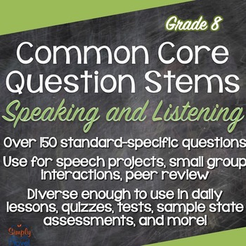 Grade 8 Speaking & Listening Common Core Question Stems an