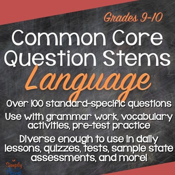 Grades 9-10 Language Common Core Question Stems and Annota