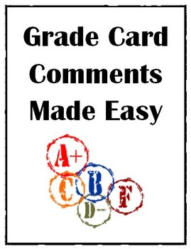 Grade Card Comments Made Easy
