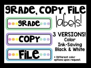 Grade, Copy, File Labels