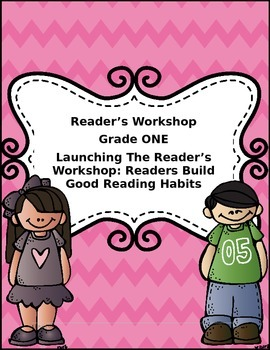 Grade One Launching Reader's Workshop