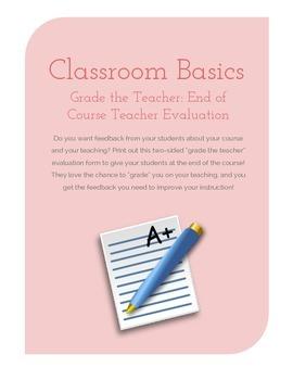 Grade the Teacher: End of Course Teacher Evaluation