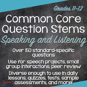 Grades 11-12 Speaking & Listening Common Core Question Ste
