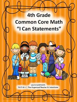 """4th-5th Grade Common Core Math """"I Can Statements"""" Bundled"""