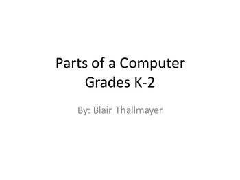 Grades K-2 Parts of a Computer: Lesson 1 Monitor