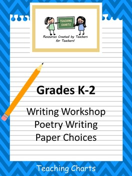 Grades K-2 Poetry Writing Paper for Writing Workshop (Lucy