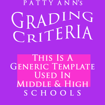 Grading Criteria Syllabus ~ Generic EDITABLE Template for