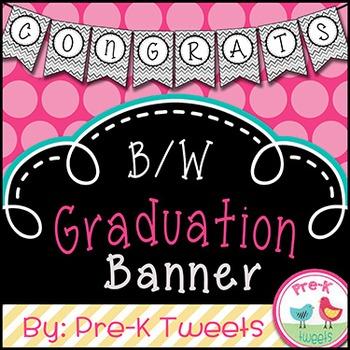 Graduation Banner - Black and White
