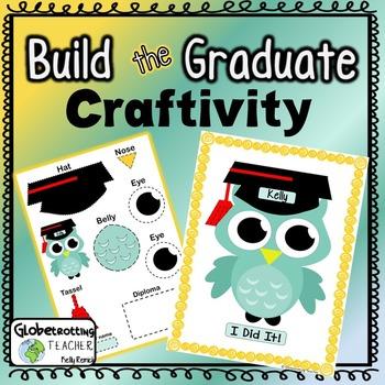 Graduation Craft - Build a Graduate Craftivity