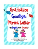 Graduation Goodbye- Parent Letter (English and Spanish)