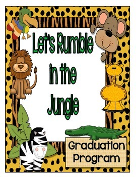 "Graduation or Celebration Program: {""Let's Rumble in the Jungle""}"
