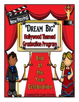 "Graduation or End of the Year Celebration Program {""Dream"
