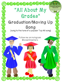 Graduation or Moving Up Ceremony Song Lyrics: All About My Grades