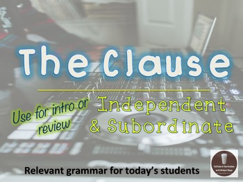 Clauses (Independent & Subordinate Clauses) Grammar PowerP